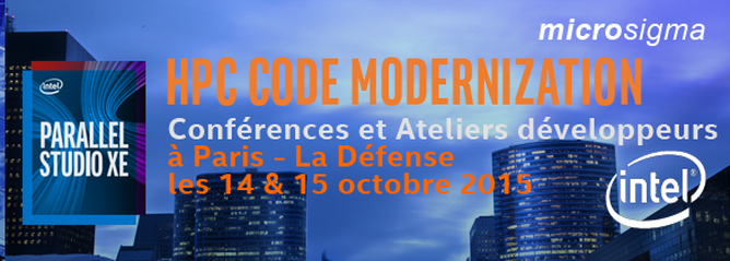 Intel HPC Software Workshop Series 2015 Paris – La Défense