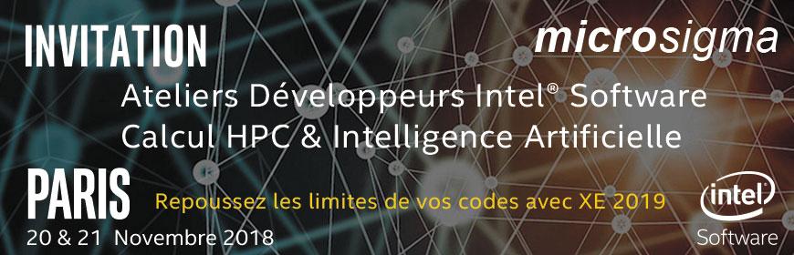 Invitation aux Ateliers Développeurs HPC & Intelligence Artificielle Intel - Paris 20 & 21Novembre 2018
